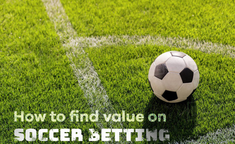 How to find value on soccer betting odds